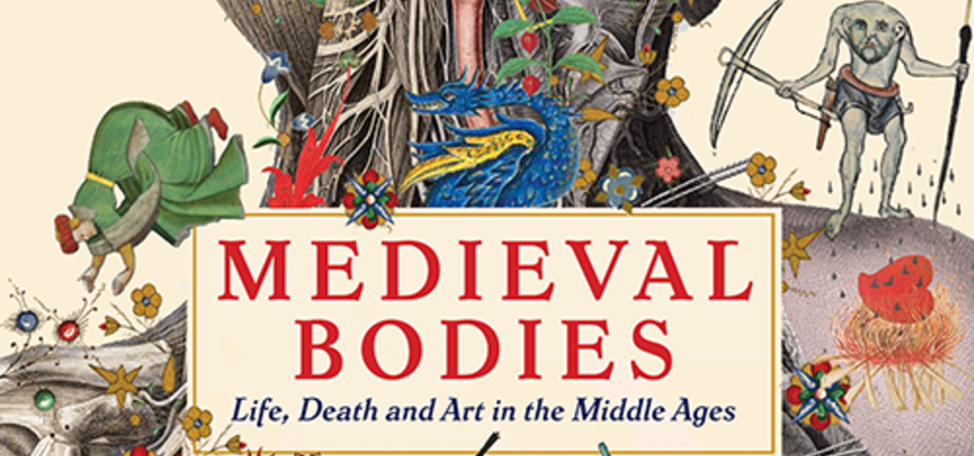 Medieval Bodies | Wellcome Collection